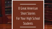 Short novels for high school students