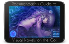 Rockmandash's Guide to Visual Novels on the Go