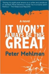Seinfeld Today: Why Peter Mehlman's First Novel Is Perfect for Our Time