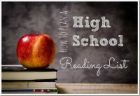 These three tips will help homeschool parents develop a framework for how to plan a high school reading list.