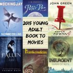 YA novels into movies 2014 - 2015