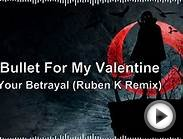 ||MetalStep|| Bullet For My Valentine - Your Betrayal